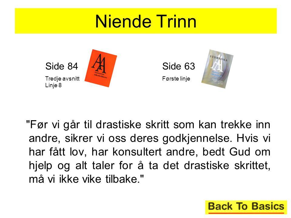 Niende Trinn Side 84. Tredje avsnitt Linje 8. Side 63. Første linje.