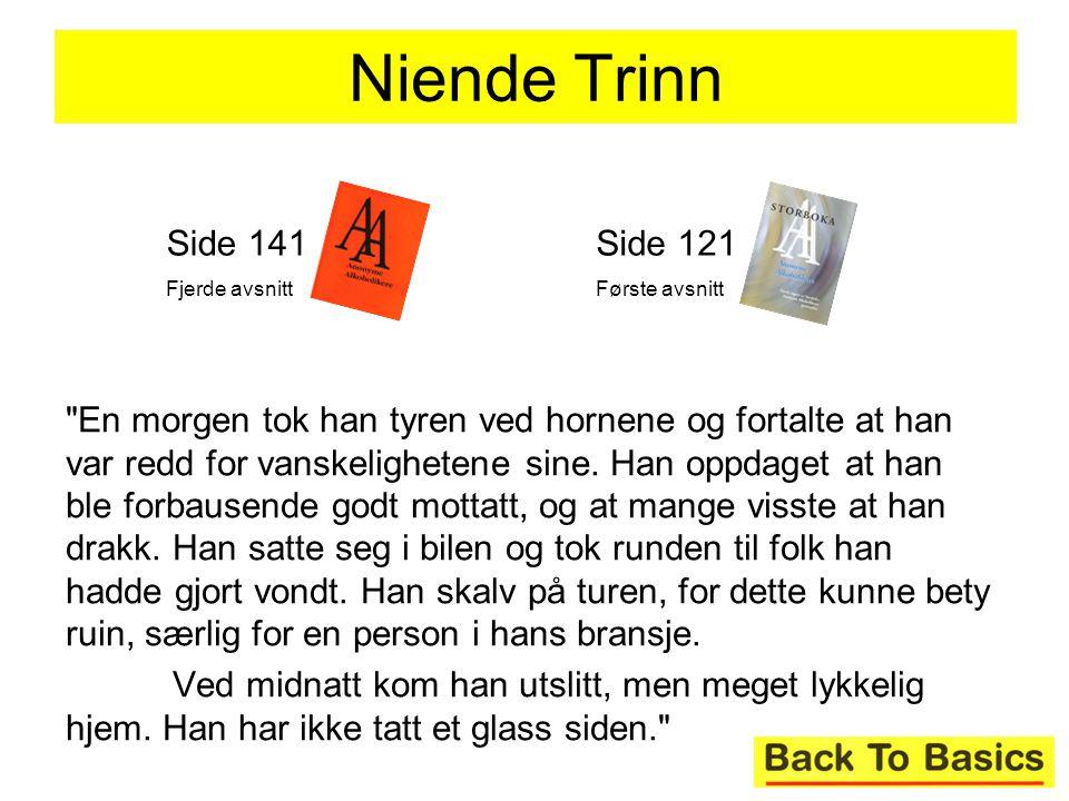 Niende Trinn Side 141. Fjerde avsnitt. Side 121. Første avsnitt.