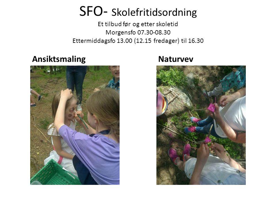 SFO- Skolefritidsordning Et tilbud før og etter skoletid Morgensfo 07