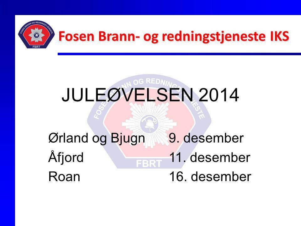 Ørland og Bjugn 9. desember Åfjord 11. desember Roan 16. desember