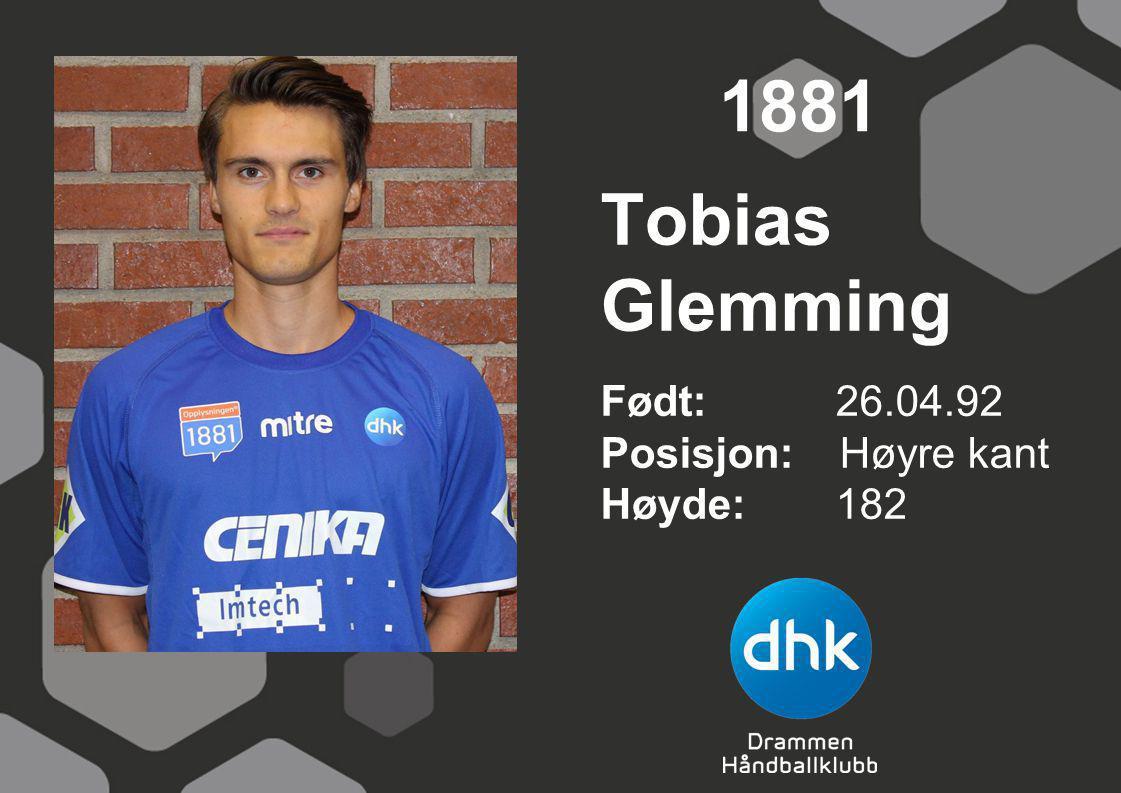 1881 Tobias Glemming Født: 26.04.92 Posisjon: Høyre kant Høyde: 182