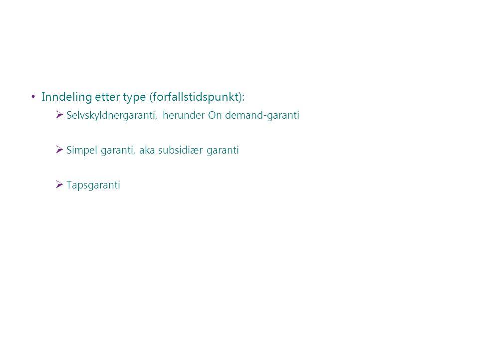 Inndeling etter type (forfallstidspunkt):