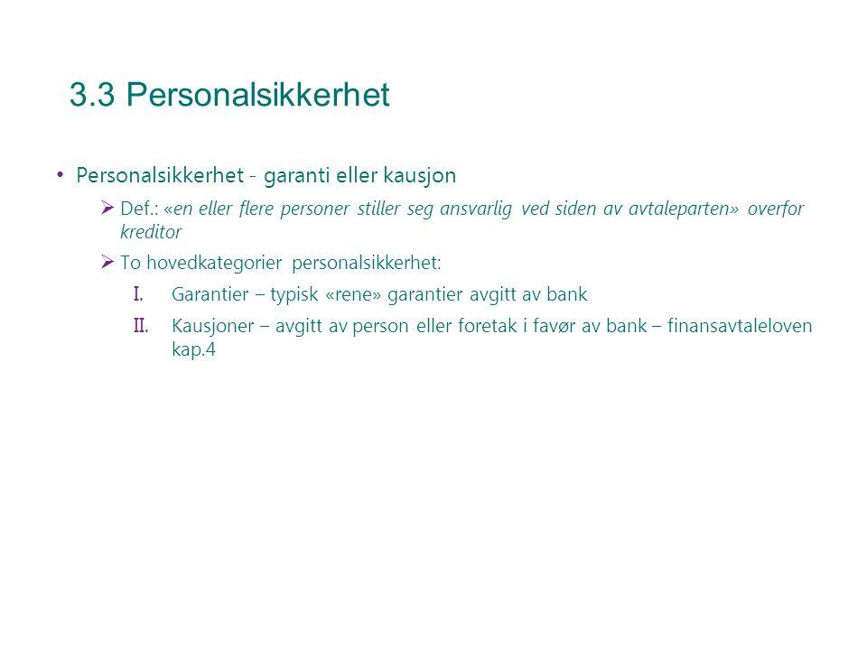 3.3 Personalsikkerhet Personalsikkerhet - garanti eller kausjon