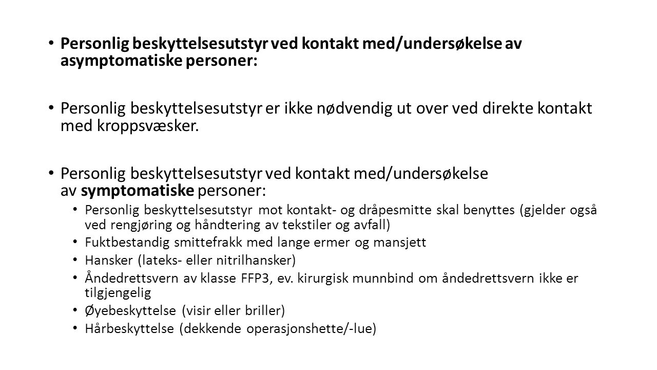 Personlig beskyttelsesutstyr ved kontakt med/undersøkelse av asymptomatiske personer: