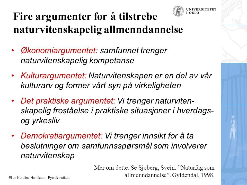 Fire argumenter for å tilstrebe naturvitenskapelig allmenndannelse