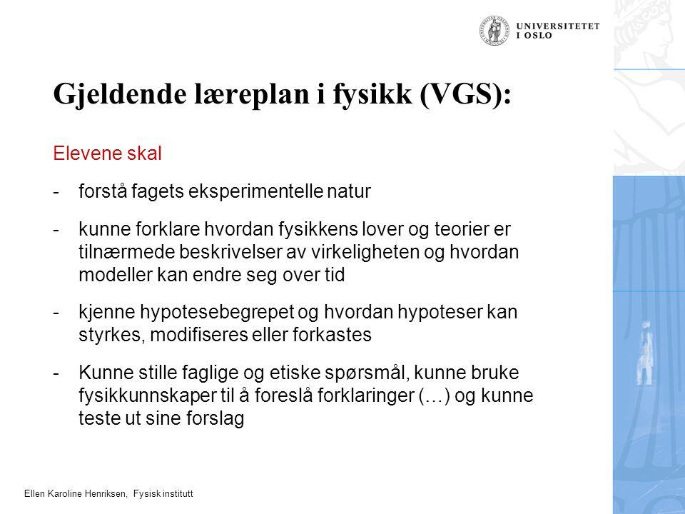 Gjeldende læreplan i fysikk (VGS):