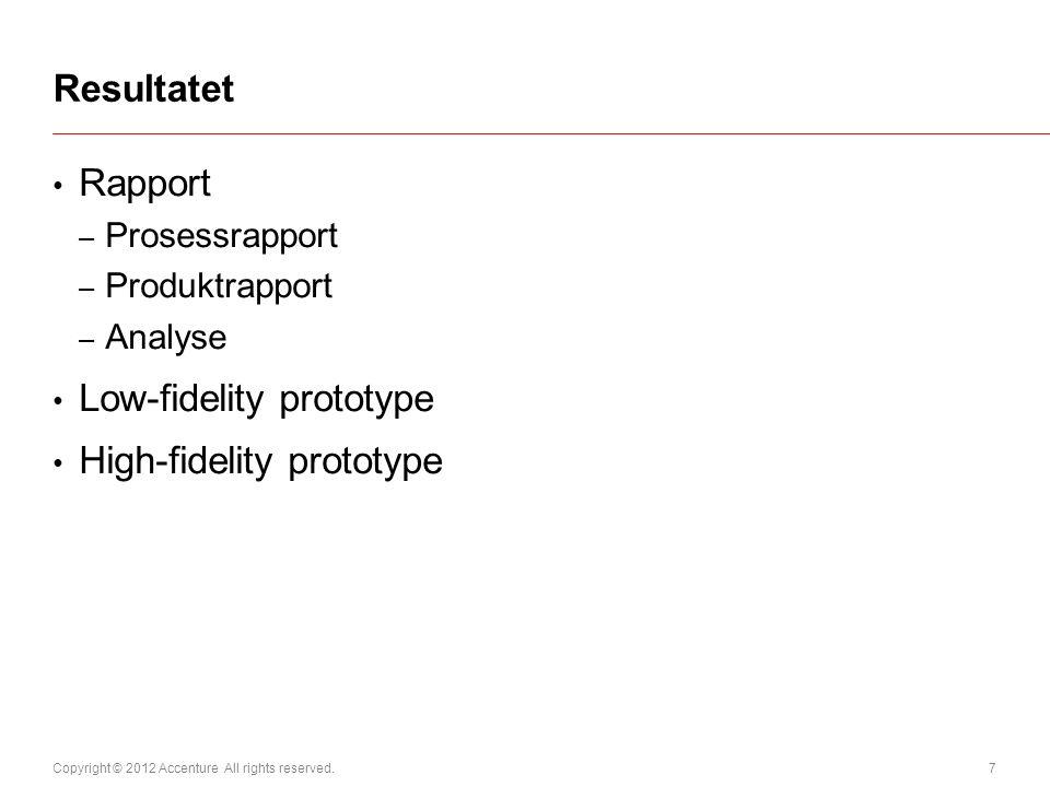 Low-fidelity prototype High-fidelity prototype