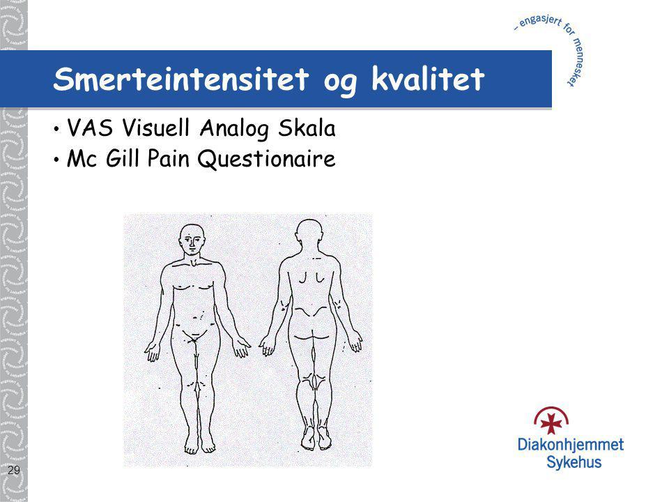 Smerteintensitet og kvalitet