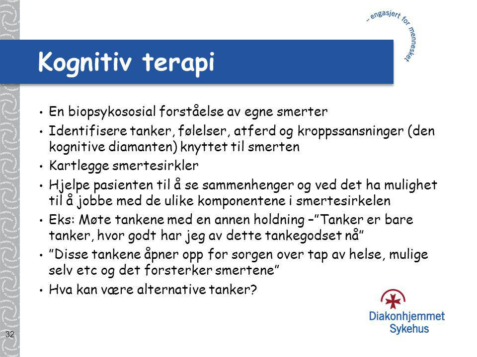 Kognitiv terapi En biopsykososial forståelse av egne smerter