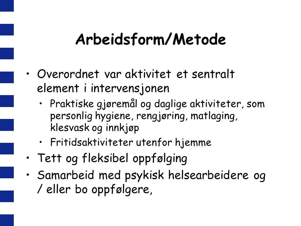 Arbeidsform/Metode Overordnet var aktivitet et sentralt element i intervensjonen.