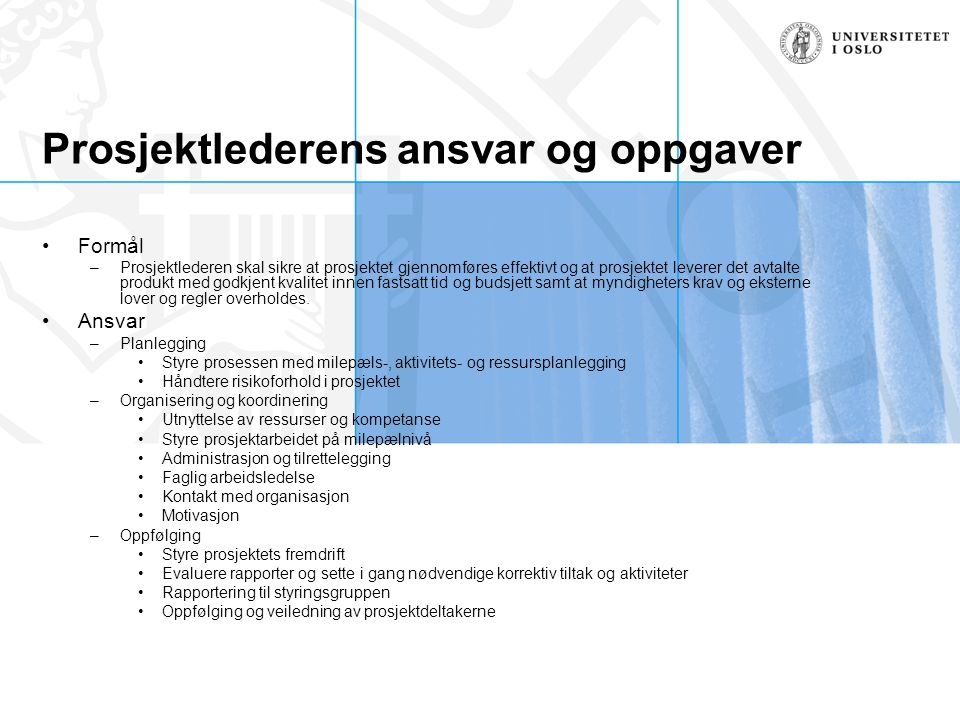 Prosjektlederens ansvar og oppgaver
