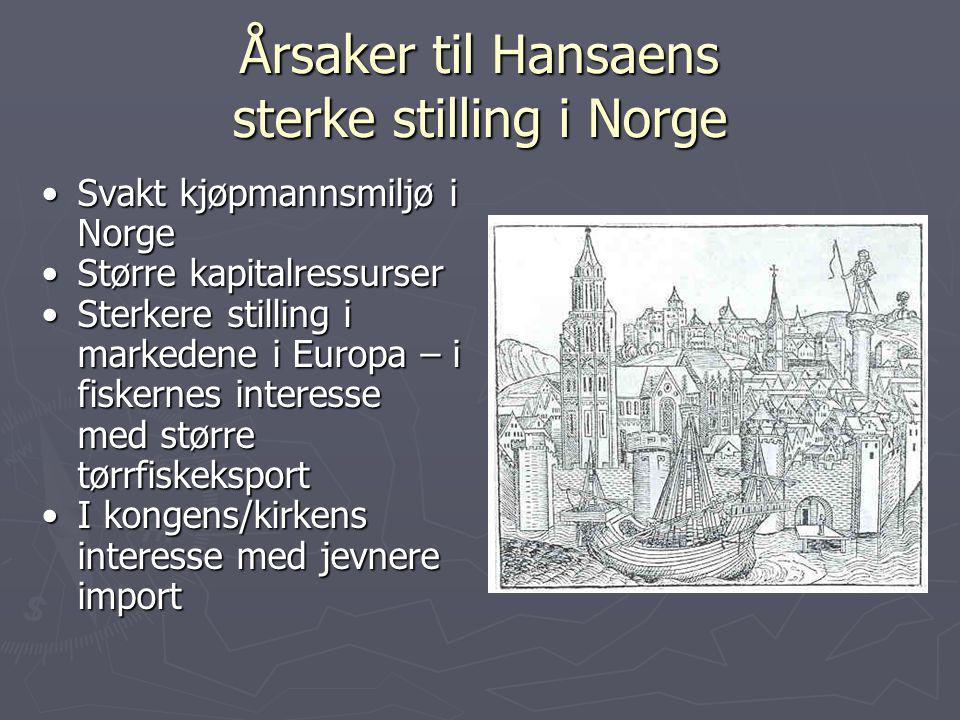 Årsaker til Hansaens sterke stilling i Norge