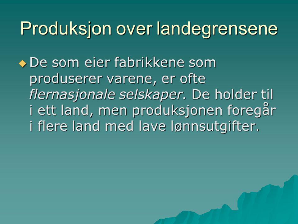Produksjon over landegrensene