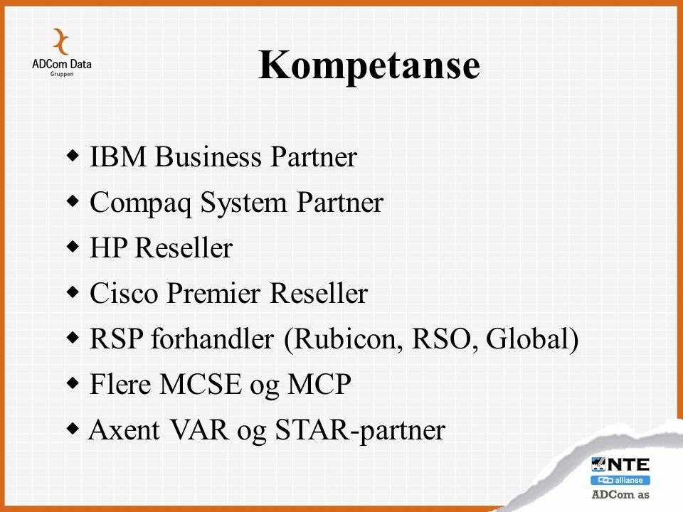 Kompetanse IBM Business Partner Compaq System Partner HP Reseller