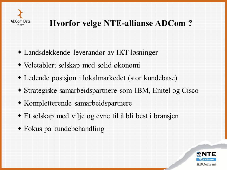Hvorfor velge NTE-allianse ADCom