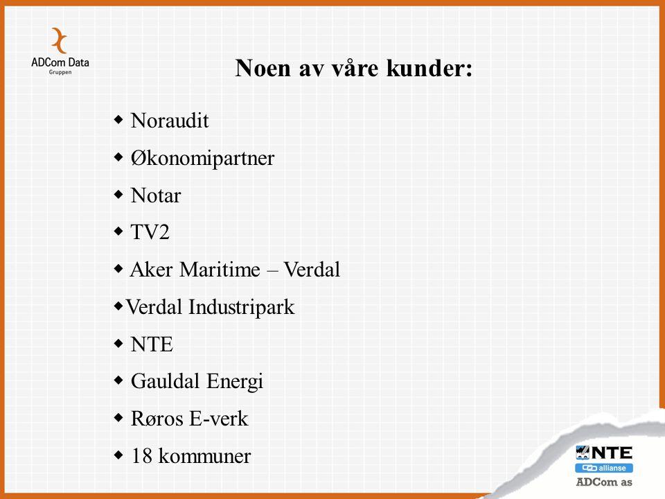Noen av våre kunder: Noraudit Økonomipartner Notar TV2