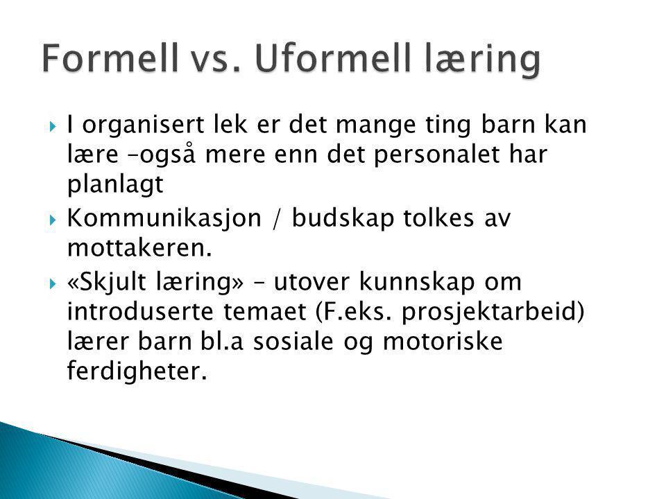 Formell vs. Uformell læring