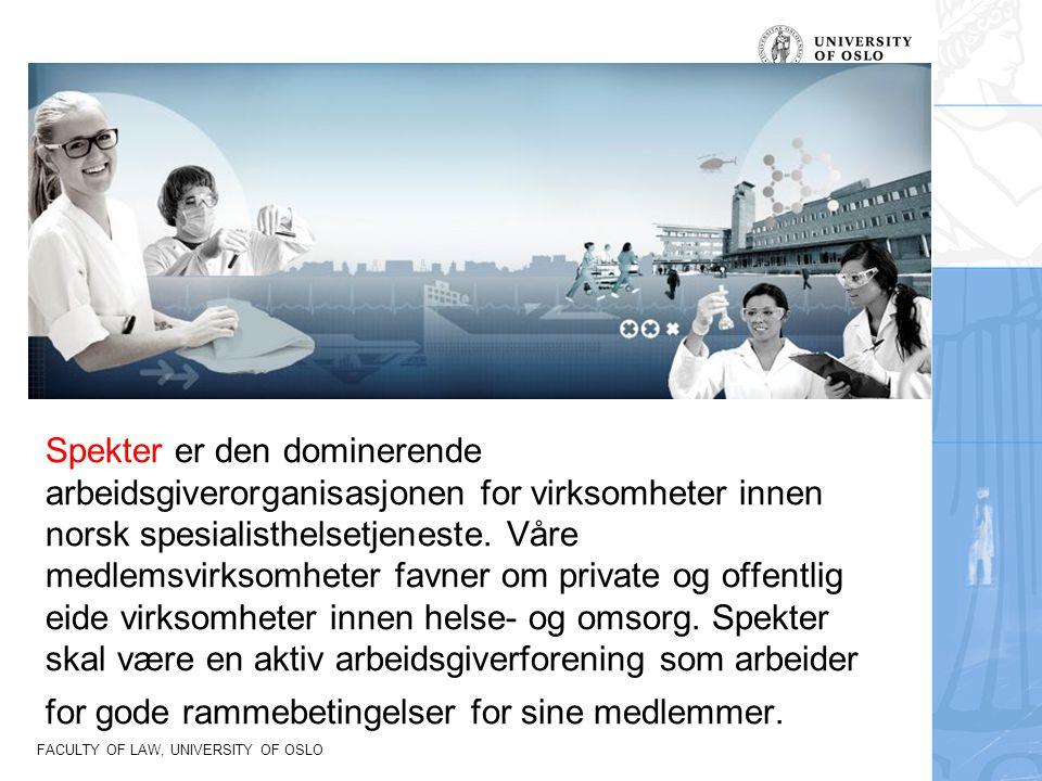 Spekter er den dominerende arbeidsgiverorganisasjonen for virksomheter innen norsk spesialisthelsetjeneste.