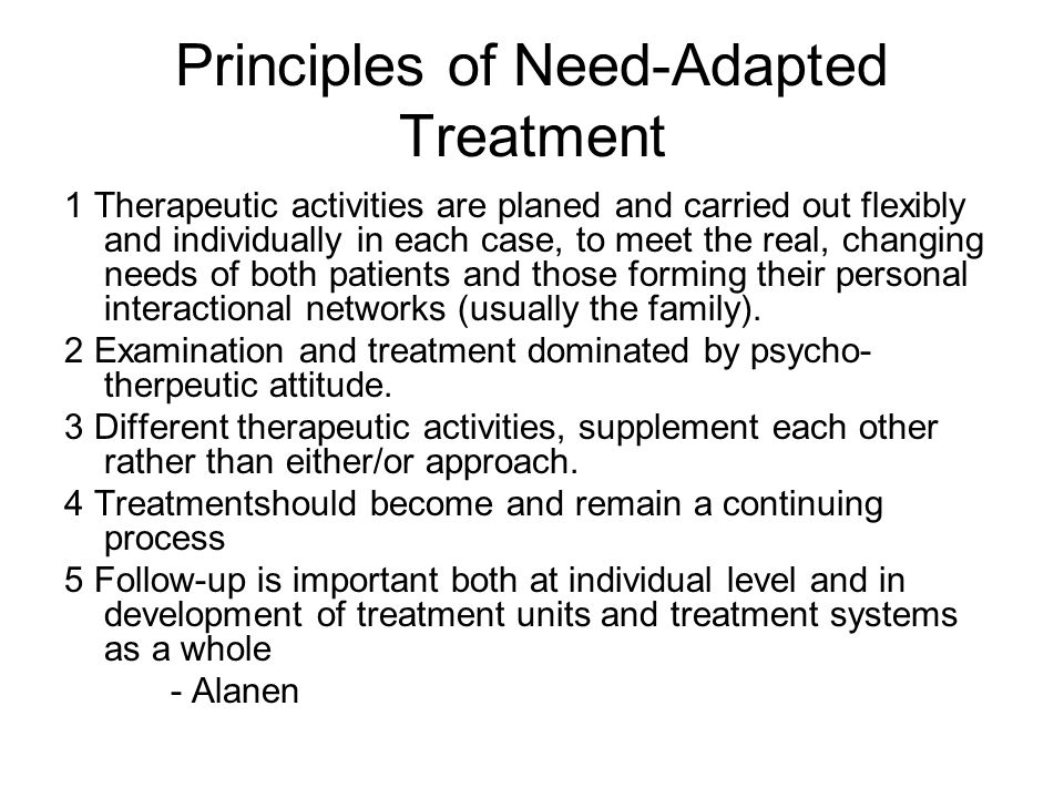 Principles of Need-Adapted Treatment