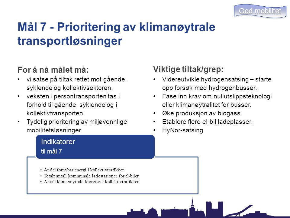 Mål 7 - Prioritering av klimanøytrale transportløsninger