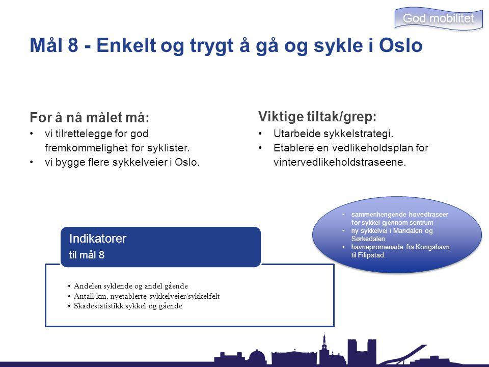 Mål 8 - Enkelt og trygt å gå og sykle i Oslo