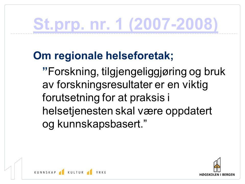St.prp. nr. 1 (2007-2008) Om regionale helseforetak;