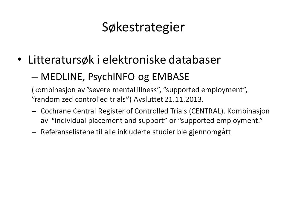 Søkestrategier Litteratursøk i elektroniske databaser