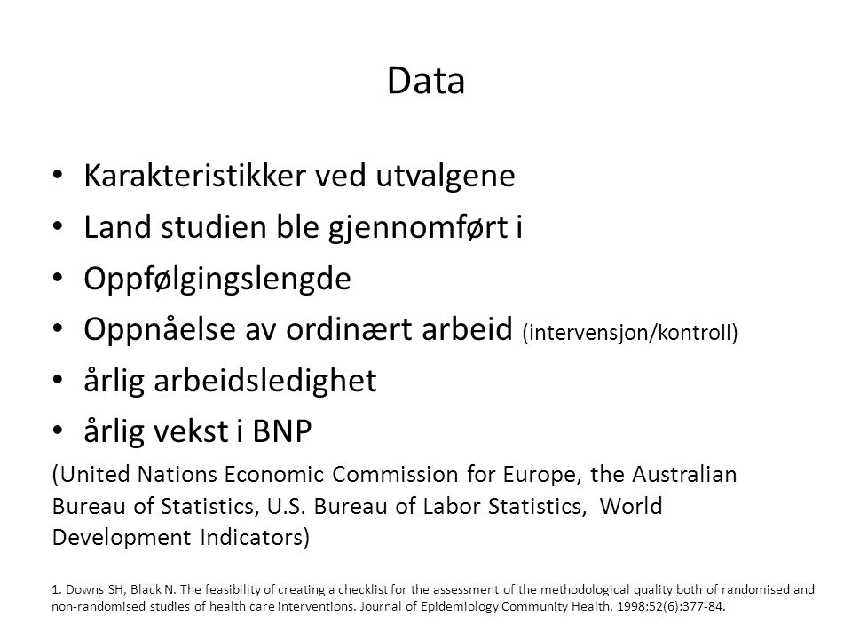 Data Karakteristikker ved utvalgene Land studien ble gjennomført i