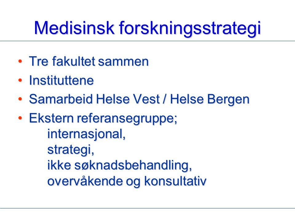 Medisinsk forskningsstrategi