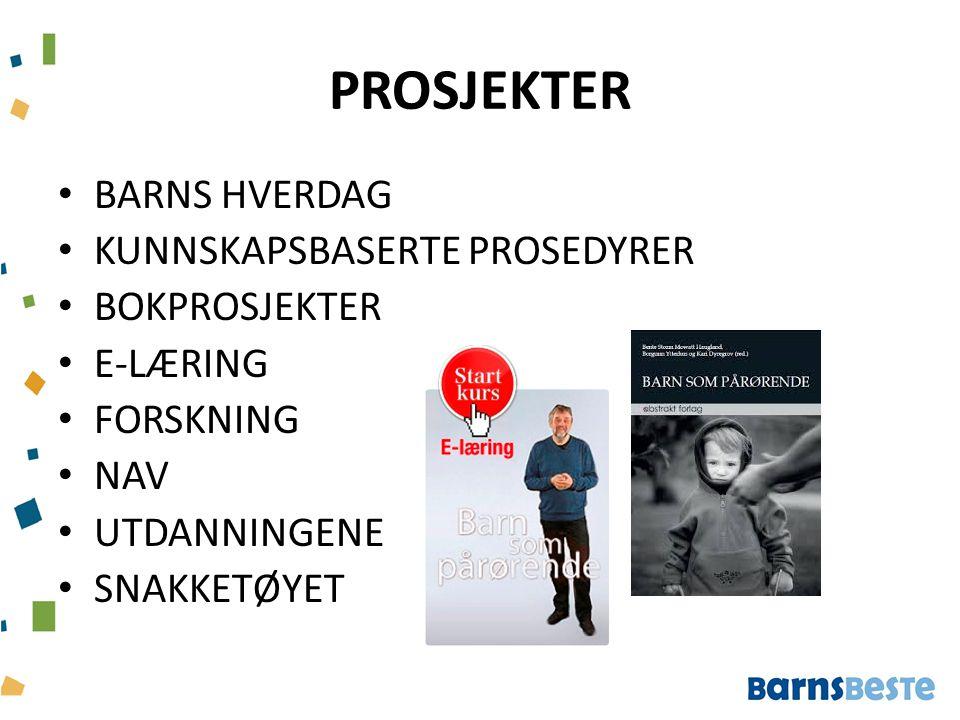 PROSJEKTER BARNS HVERDAG KUNNSKAPSBASERTE PROSEDYRER BOKPROSJEKTER