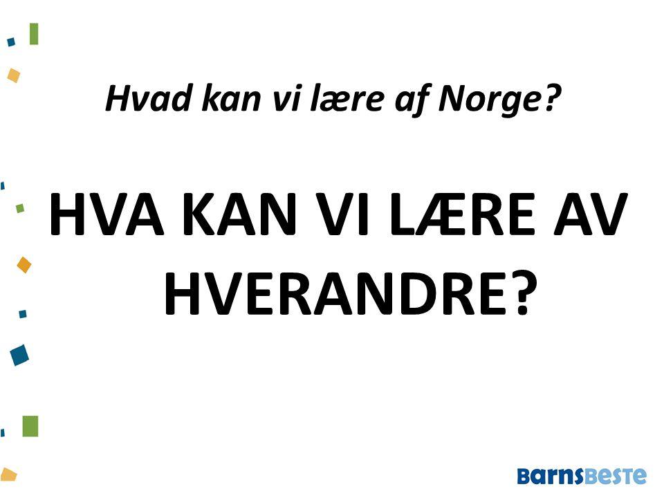 Hvad kan vi lære af Norge