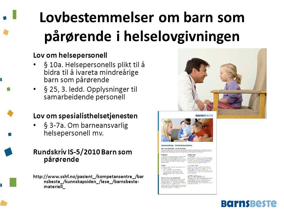 Lovbestemmelser om barn som pårørende i helselovgivningen
