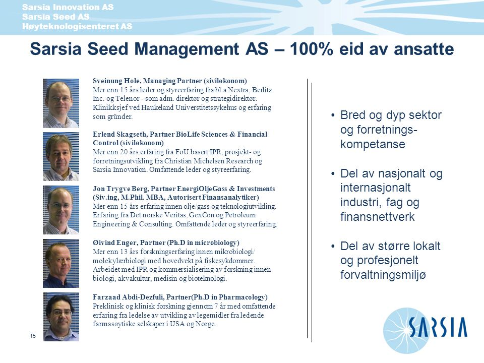 Sarsia Seed Management AS – 100% eid av ansatte