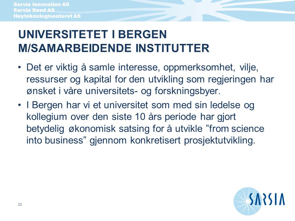 UNIVERSITETET I BERGEN M/SAMARBEIDENDE INSTITUTTER