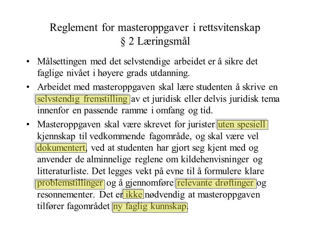 Reglement for masteroppgaver i rettsvitenskap § 2 Læringsmål