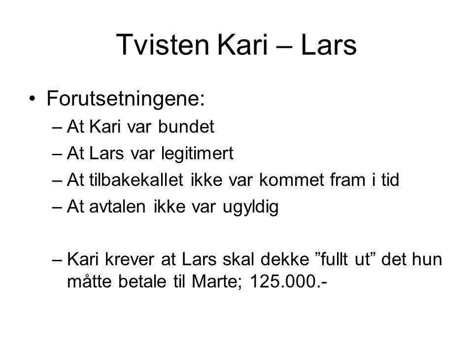 Tvisten Kari – Lars Forutsetningene: At Kari var bundet