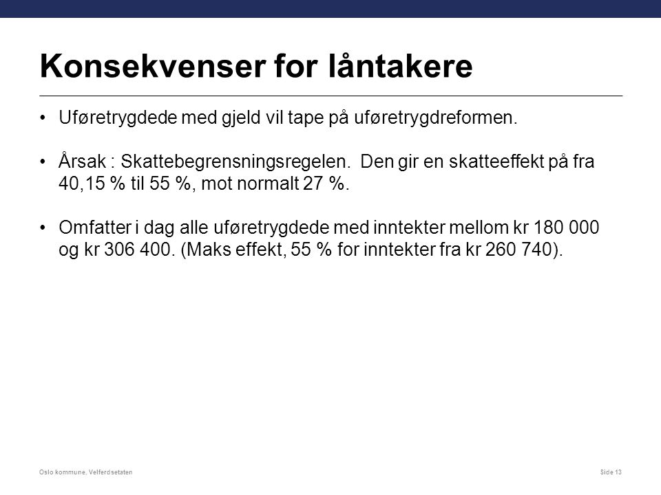 Konsekvenser for låntakere