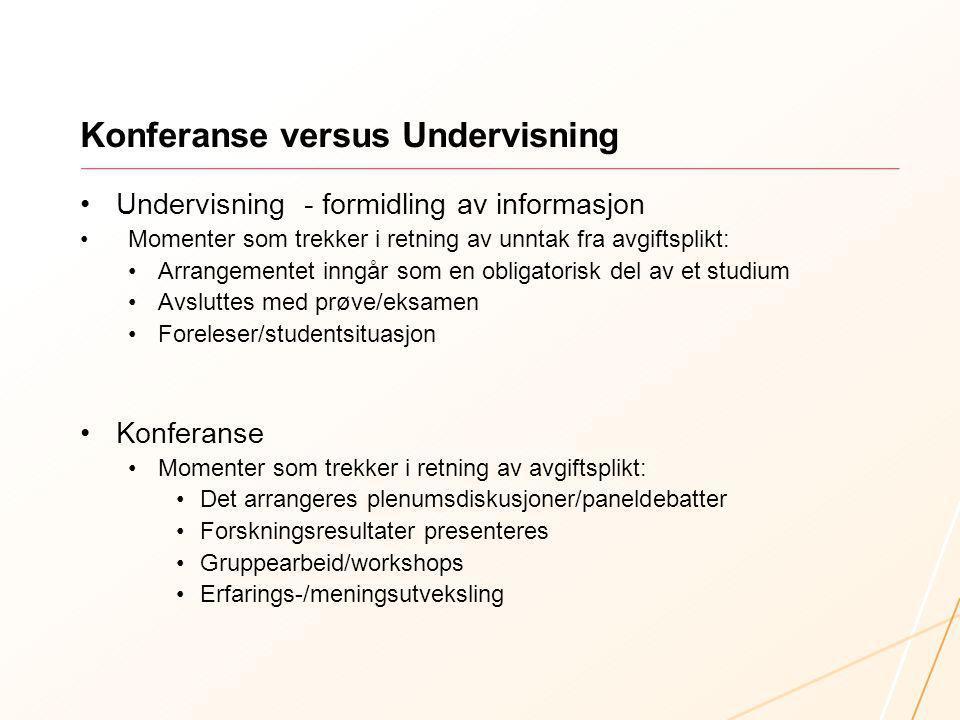 Konferanse versus Undervisning