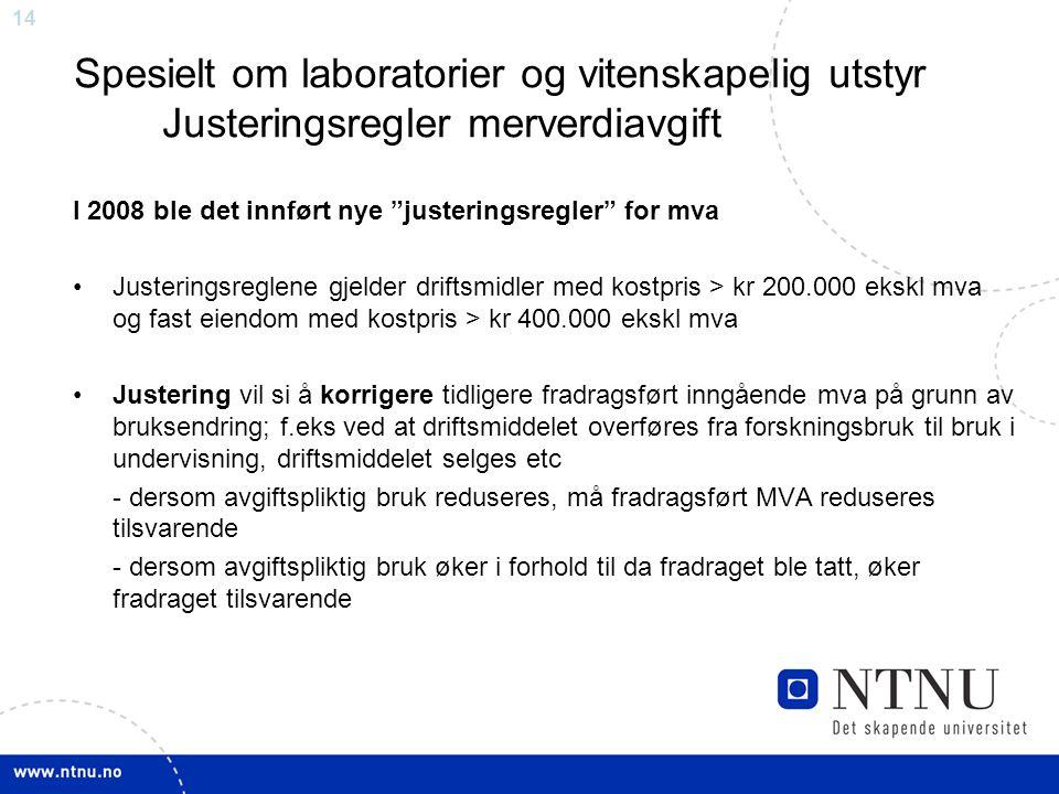 Spesielt om laboratorier og vitenskapelig utstyr Justeringsregler merverdiavgift