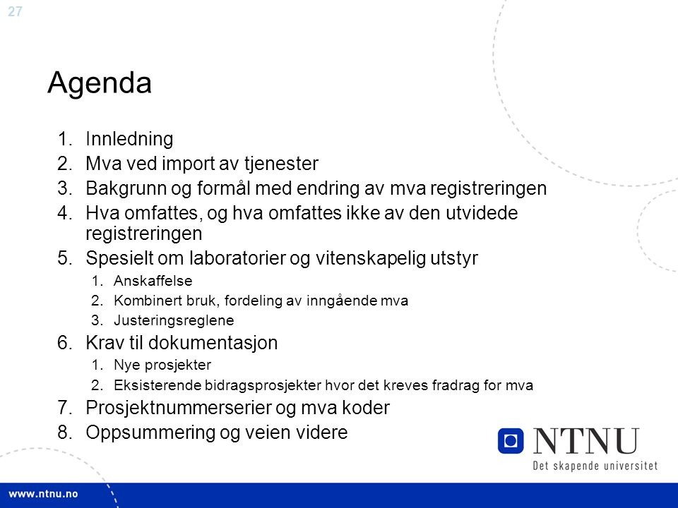 Agenda Innledning Mva ved import av tjenester