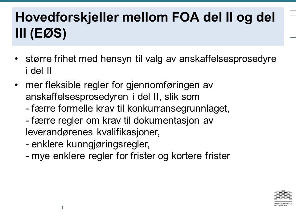 Hovedforskjeller mellom FOA del II og del III (EØS)