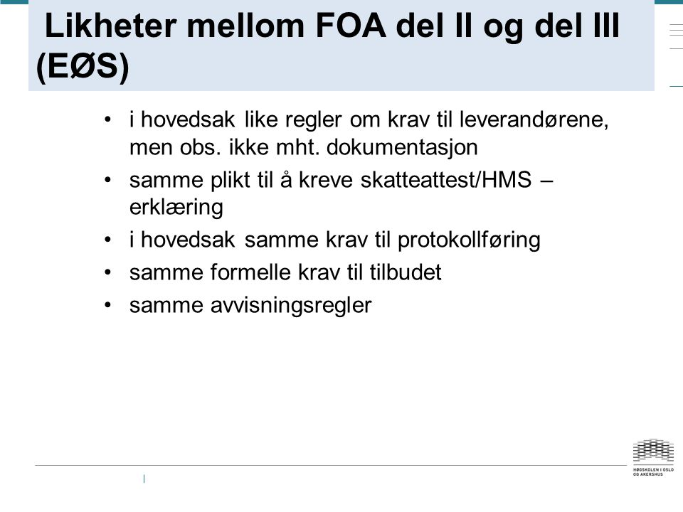 Likheter mellom FOA del II og del III (EØS)
