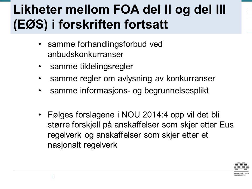 Likheter mellom FOA del II og del III (EØS) i forskriften fortsatt