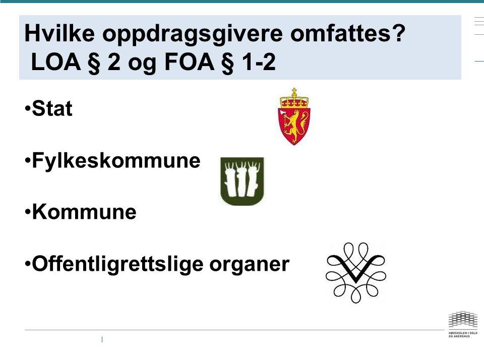 Hvilke oppdragsgivere omfattes LOA § 2 og FOA § 1-2