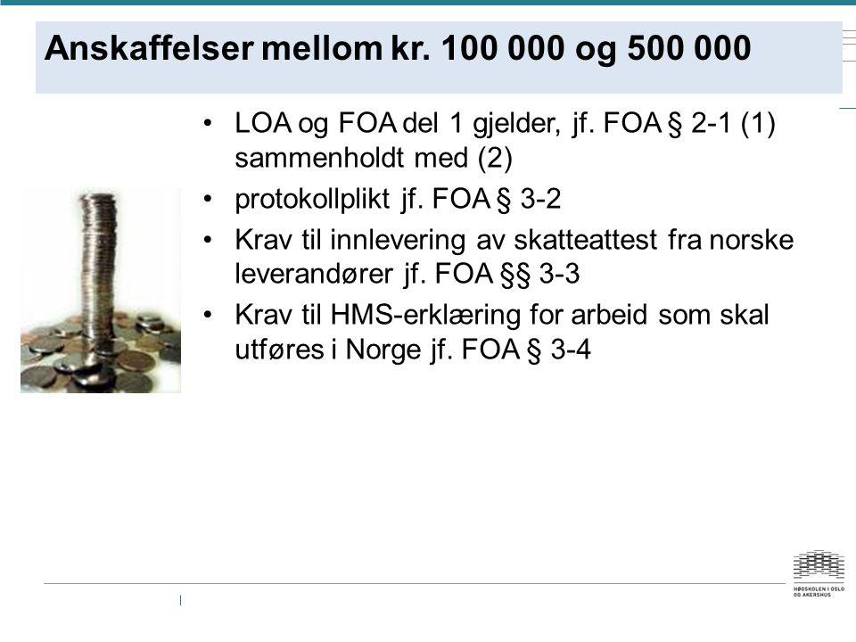 Anskaffelser mellom kr. 100 000 og 500 000