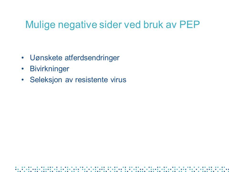 Mulige negative sider ved bruk av PEP