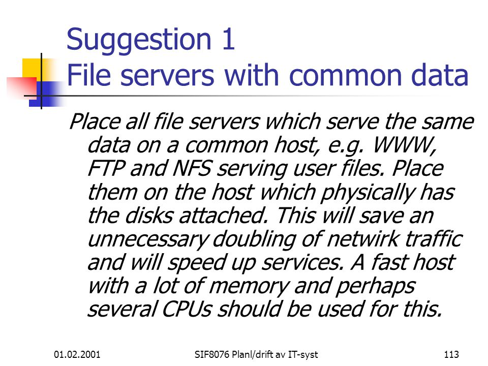 Suggestion 1 File servers with common data