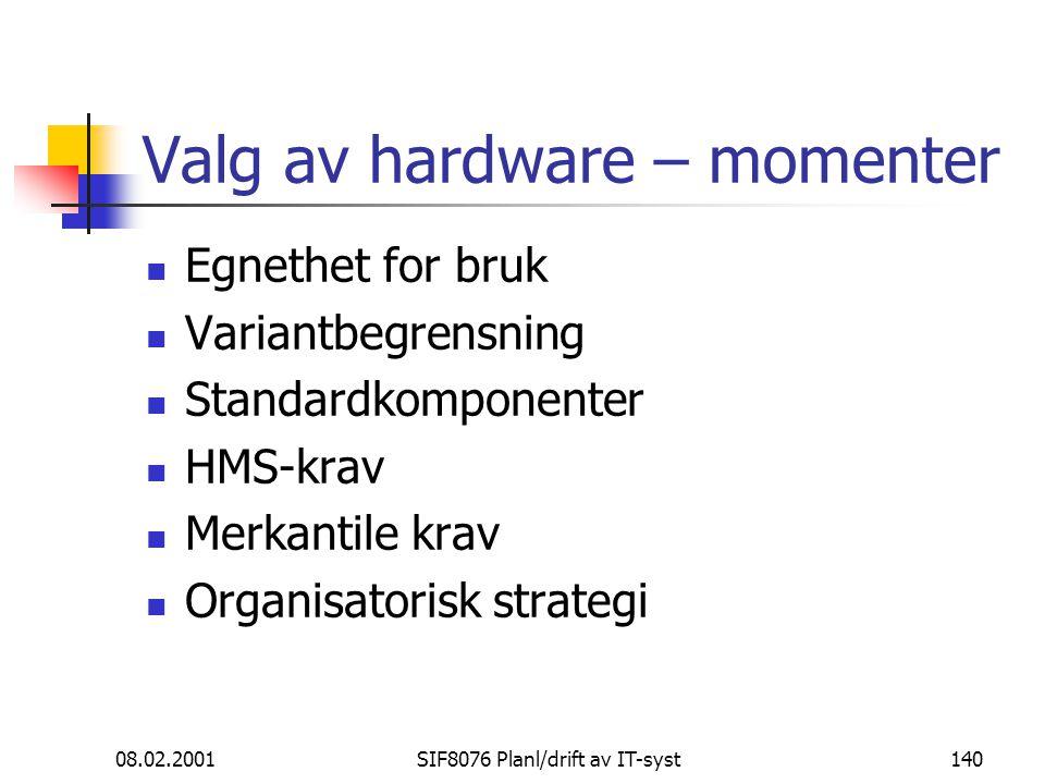 Valg av hardware – momenter