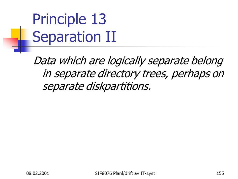 Principle 13 Separation II