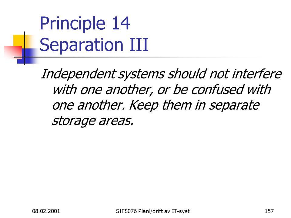 Principle 14 Separation III